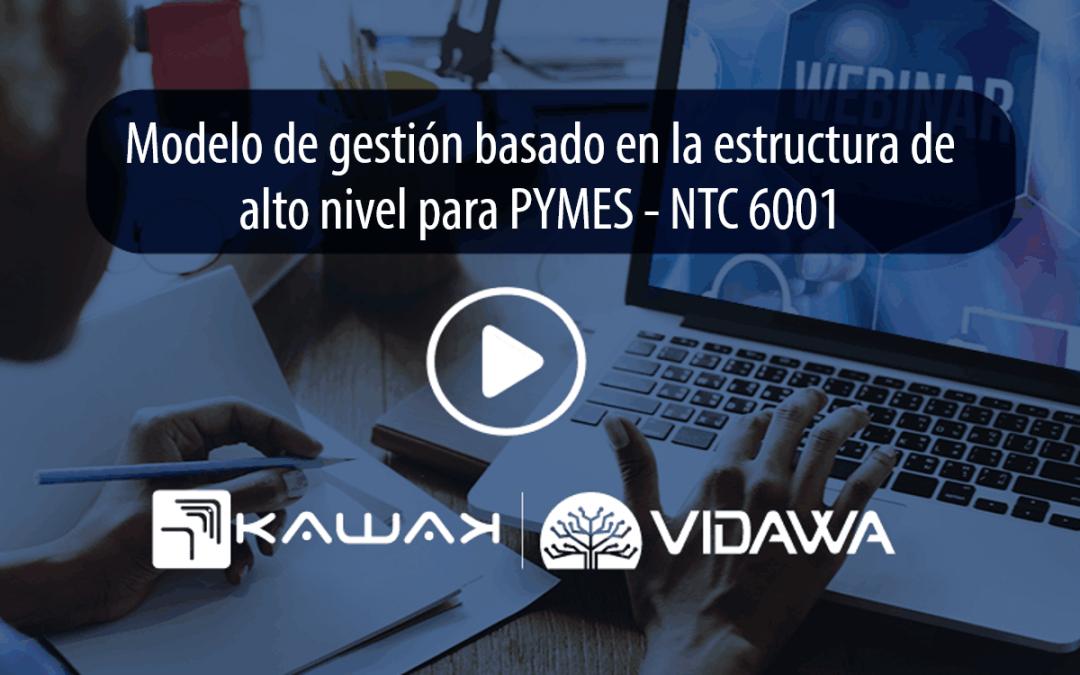 Conoce el modelo de gestión basado en la estructura de alto nivel para PYMES – NTC 6001