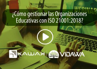 ¿Cómo gestionar las Organizaciones Educativas con ISO 21001:2018?